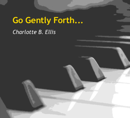 Go Gently Forth for flute and piano   ScoreVivo