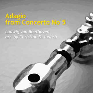 Adagio from Concerto No 5 by Beethoven & Indech