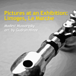 Pictures at an Exhibition - Limoges, Le Marche by Hinze & Mussorgsky