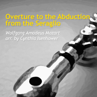 Overture to the Abduction from the Seraglio by Isenhower & Mozart