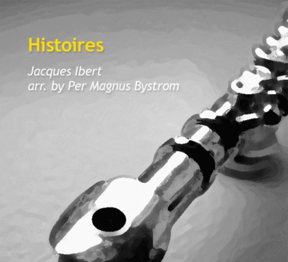 Histoires by Bystrom and Ibert