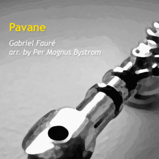 Pavane by Bystrom and Faure