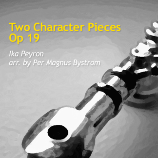 Two Character Pieces Op 19 by Bystrom and Peyron