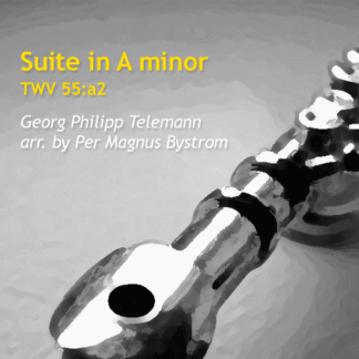 Suite in A minor, TWV 55:a2 for flute by Bystrom and Telemann